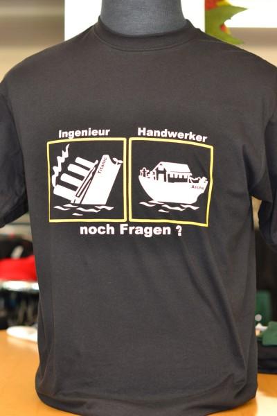 """T-Shirt """"Ingenieur, Handwerker- noch Fragen?"""""""